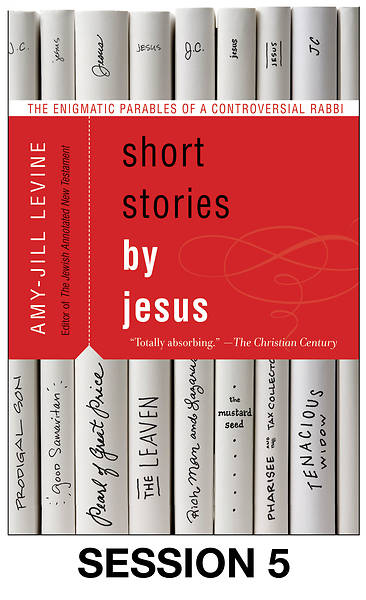Picture of Short Stories by Jesus Streaming Video Session 5