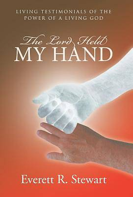 Picture of The Lord Held My Hand