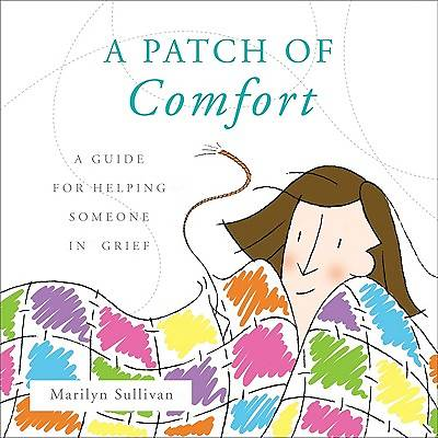 A Patch of Comfort