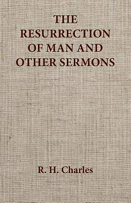 The Resurrection of Man and Other Sermons