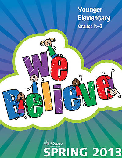 We Believe Younger Elementary Teachers Book Spring 2013
