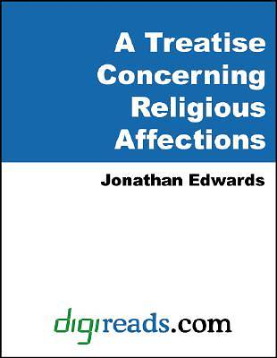 A Treatise Concerning Religious Affections [Adobe Ebook]