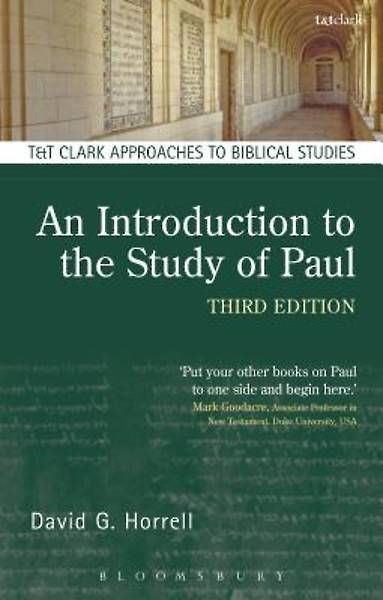 An Introduction to the Study of Paul Third Edition