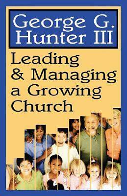 Leading & Managing a Growing Church