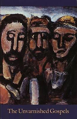 Picture of The Unvarnished Gospels