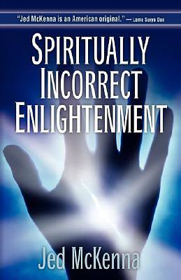 Spiritually Incorrect Enlightenment [Adobe Ebook]