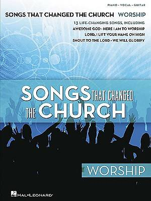 Songs That Changed the Church Worship P/V/G Songbook