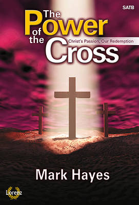 The Power of the Cross SATB