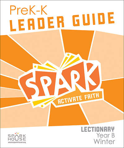 Spark Lectionary PreK-Kindergarten Leader Guide Winter Year B