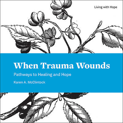 Picture of When Trauma Wounds