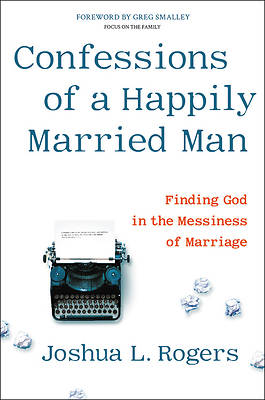 Picture of Confessions of a Happily Married Man