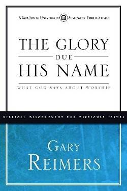 Glory Due His Name