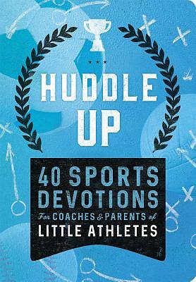 Huddle Up! Sports Devo Little Athletes