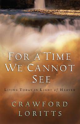 For a Time We Cannot See