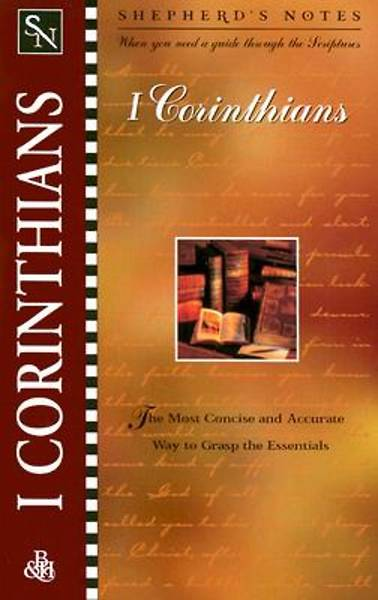 Shepherds Notes - 1 Corinthians