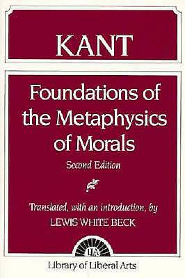 Picture of Foundations Of The Metaphysics of Morals