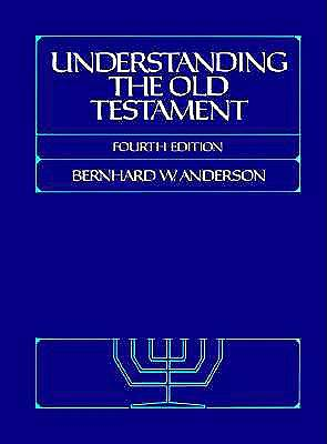 Understanding the Old Testament 4th Edition