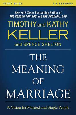 Picture of The Meaning of Marriage Study Guide