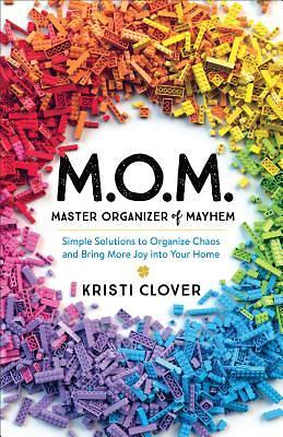 Picture of Mom--Master Organizer of Mayhem