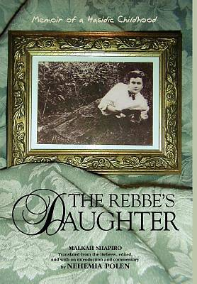 The Rebbes Daughter