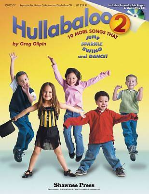 Hullabaloo 2; 10 More Songs That Jump, Sparkle, Swing, and Dance! With CD (Audio)