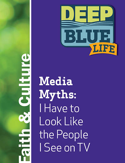 Picture of Deep Blue Life: Media Myths: I Have to Look Like the People I See on TV  Word Download