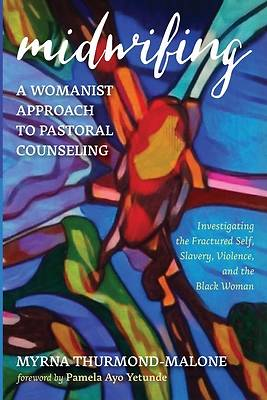 Picture of Midwifing-A Womanist Approach to Pastoral Counseling