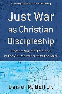 Picture of Just War As Christian Discipleship