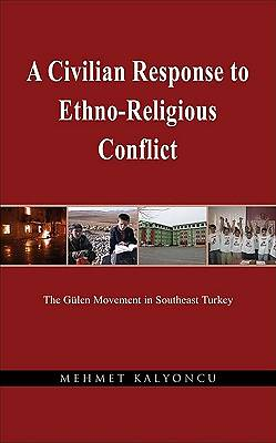 Picture of A Civilian Response to Ethno-Religious Conflict
