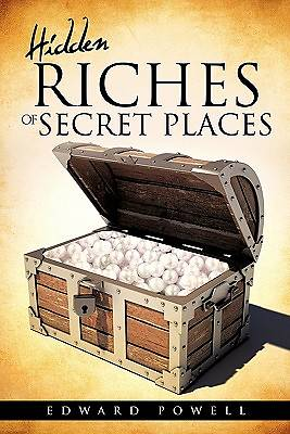 Hidden Riches of Secret Places