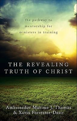 The Revealing Truth of Christ