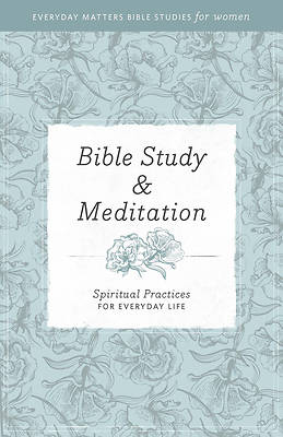 Bible Study and Meditation