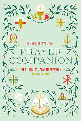 Picture of The Catholic All Year Prayer Companion