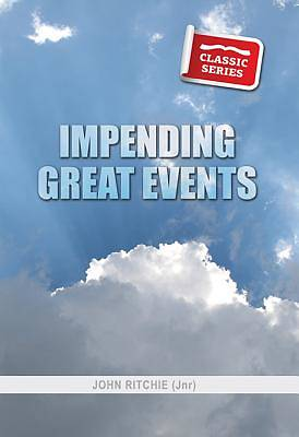 Impending Great Events