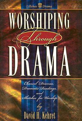 Worshiping Through Drama