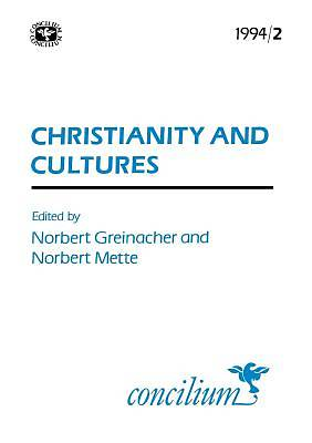 Concilium 1994/2 Christianity and Cultures