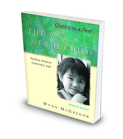 Companions in Christ The Way of the Child Resource Booklet
