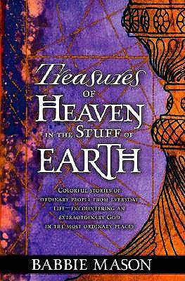 Picture of Treasures of Heaven, Stuff of Earth
