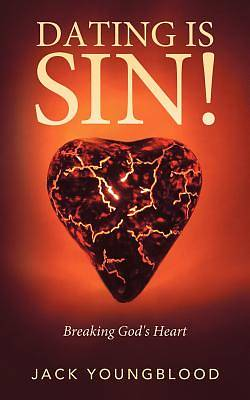 Dating Is Sin!