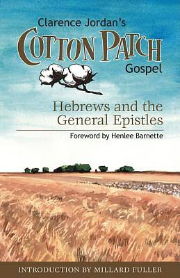The Cotton Patch Gospel, Volume 4