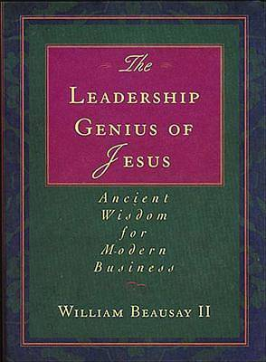 The Leadership Genius of Jesus