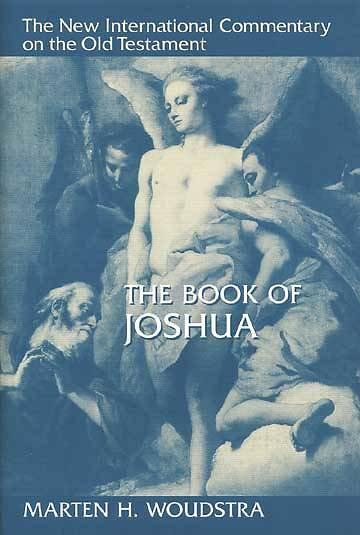 The New International Commentary on the Old Testament - Joshua