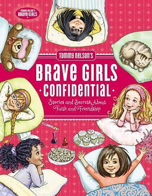 Tommy Nelsons Brave Girls Confidential