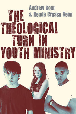Picture of The Theological Turn in Youth Ministry