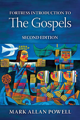 Fortress Introduction to the Gospels, Second Edition