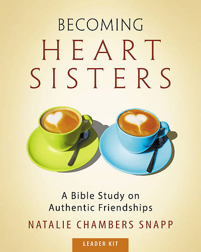 Picture of Becoming Heart Sisters - Women's Bible Study Leader Kit