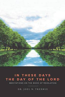In These Days the Day of the Lord