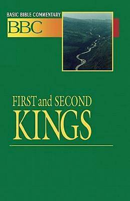 Basic Bible Commentary First and Second Kings
