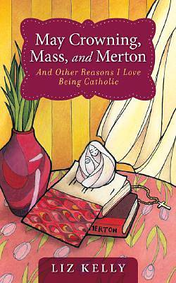 May Crowning, Mass, and Merton