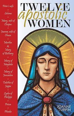 Picture of Twelve Apostolic Women